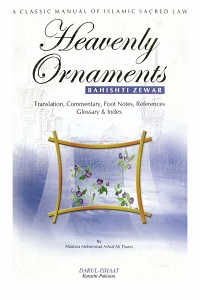 Heavenly Ornaments (Bahishti Zewar) By Maulana Ashraf Ali Thanvi